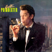 Book Buster Poindexter for your next corporate event, function, or private party.