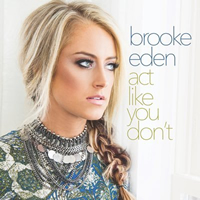 Book Brooke Eden for your next corporate event, function, or private party.