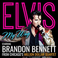 Book Elvis My Way starring Brandon Bennett for your next corporate event, function, or private party.