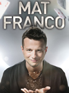 Book Mat Franco for your next event.