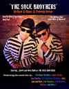 Book The Soul Brothers- Blues Brothers Tribute for your next event.