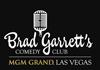 Book Brad Garrett's Comedy Club for your next event.
